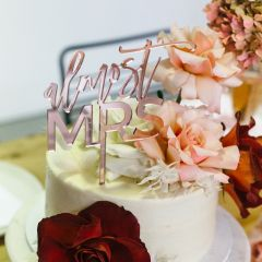 "Laser Cut Rose Gold Acrylic Engagement Bridal Shower ""Almost Mrs"" Cake Topper"
