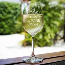 """Personalised Engraved Bar ware Housewarming """"oh look its wine o'clock"""" wine glass gift"""